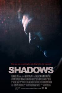 Тени / Shadows (2016)