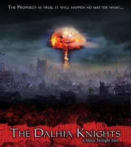 Далхайские рыцари / The Dalhia Knights (2015)