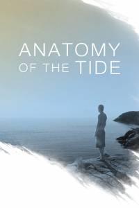 Анатомия прилива / Anatomy of the Tide (2015)