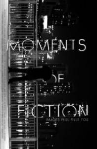 Moments of Fiction / Moments of Fiction (2016)
