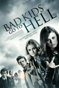 Плохие дети отправляются в ад (2012)