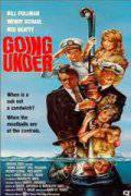 Непотопляемые / Going Under (1991)