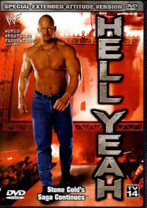 WWE: Hell Yeah - Stone Cold's Saga Continues (видео) / WWE: Hell Yeah - Stone Cold's Saga Continues (видео) (1999)