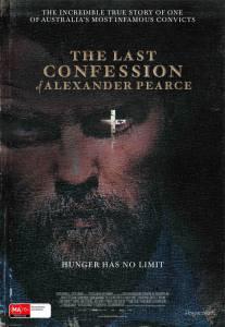 Последнее признание Александра Пирса / The Last Confession of Alexander Pearce (2008)