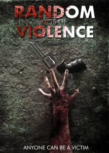 Случайные акты насилия / Random Acts of Violence (2016)