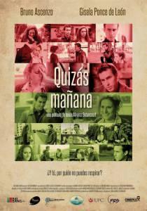 Может быть, завтра / Quizs Maana (2013)