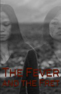 Соловей / The Fever and the Fret (2016)