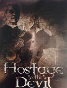Hostage to the Devil / Hostage to the Devil (2016)