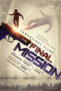 The Final Mission / The Final Mission (2016)