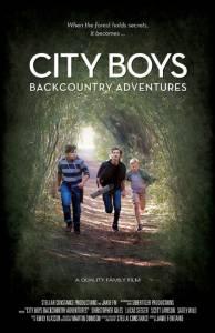 City Boys: Backcountry Adventures / City Boys: Backcountry Adventures (2016)