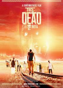 Мёртвые 2: Индия (2014)