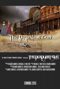 The Deadliest Gun / The Deadliest Gun (2016)