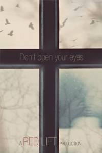 Don't Open Your Eyes / Don't Open Your Eyes (2016)