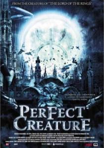 Идеальное создание (2007)
