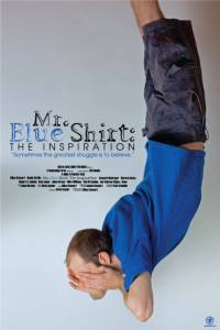 Mr. Blue Shirt: The Inspiration / Mr. Blue Shirt: The Inspiration (2016)
