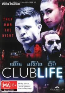 Клубная жизнь / Club Life (2015)