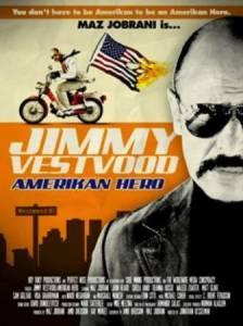 Jimmy Vestvood: Amerikan Hero / Jimmy Vestvood: Amerikan Hero (2016)