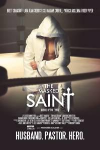 The Masked Saint / The Masked Saint (2016)