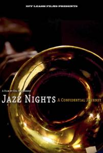 Jazz Nights: A Confidential Journey / Jazz Nights: A Confidential Journey (2016)