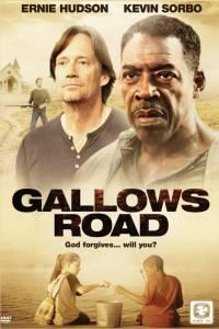 Галлоус Роуд / Gallows Road (2015)