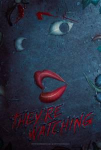 Они наблюдают / They're Watching (2016)