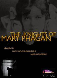 The Knights of Mary Phagan / The Knights of Mary Phagan (2016)