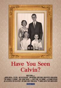 Have You Seen Calvin? / Have You Seen Calvin? (2016)