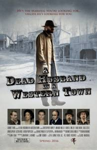 A Dead Husband in a Western Town / A Dead Husband in a Western Town (2016)