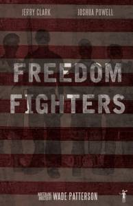 Freedom Fighters / Freedom Fighters (2016)