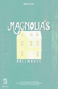 Magnolia's Dollhouse / Magnolia's Dollhouse (2016)
