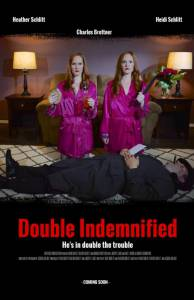 Double Indemnified / Double Indemnified (2016)