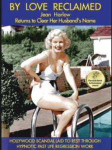 By Love Reclaimed: The Untold Story of Jean Harlow and Paul Bern / By Love Reclaimed: The Untold Story of Jean Harlow and Paul Bern (2016)