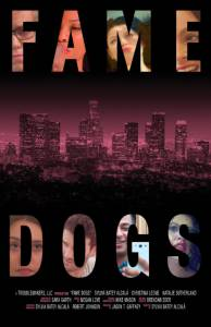 Fame Dogs / Fame Dogs (2016)