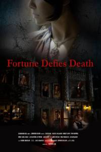 Fortune Defies Death / Fortune Defies Death (2016)