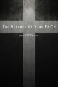 The Measure of Your Faith / The Measure of Your Faith (2016)