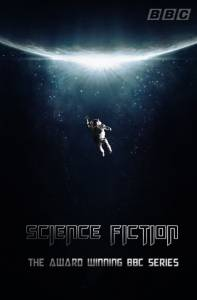 The Real History of Science Fiction (мини-сериал) / The Real History of Science Fiction (мини-сериал) (2014 (1 сезон))