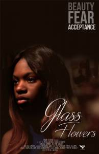 Glass Flowers / Glass Flowers (2016)