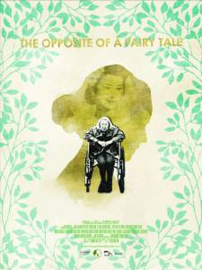 The Opposite of a Fairy Tale / The Opposite of a Fairy Tale (2016)