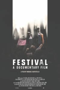 Festival: A Documentary / Festival: A Documentary (2016)