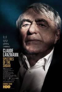 Клод Ланзманн: Призраки холокоста / Claude Lanzmann: Spectres of the Shoah (2015)