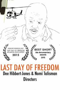 Последний день свободы / Last Day of Freedom (2015)