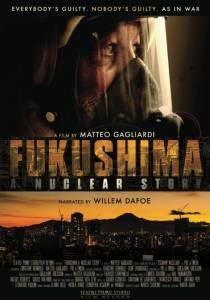 Fukushima: A Nuclear Story / Fukushima: A Nuclear Story (2015)