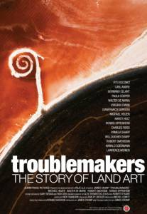 Troublemakers: The Story of Land Art / Troublemakers: The Story of Land Art (2015)