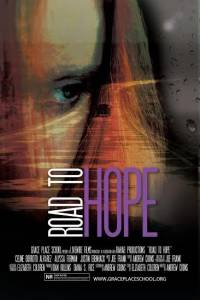 Road to Hope / Road to Hope (2016)