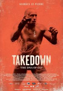 ДНК Жоржа Сен-Пьера / Takedown: The DNA of GSP (2014)
