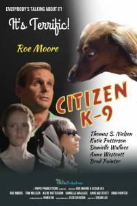 Citizen K-9 / Citizen K-9 (2014)