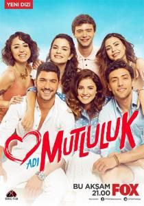Имя Счастье (сериал) / Adi Mutluluk (2015)