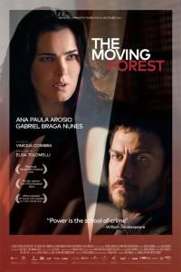 Движущийся лес / A Floresta Que Se Move (2015)
