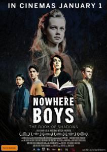 Потерянные: Книга теней / Nowhere Boys: The Book of Shadows (2016)