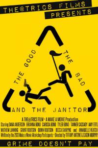 The Good, the Bad, and the Janitor / The Good, the Bad, and the Janitor (2014)